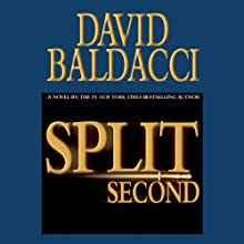 Split Second Audiobook by David Baldacci Narrated by Scott Brick