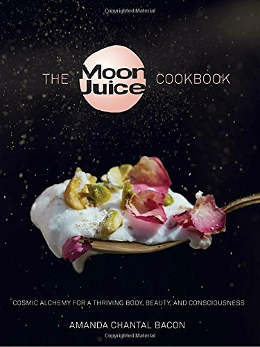The-Moon-Juice-Cookbook-Cosmic-Alchemy-for-a-Thriving-Body-Beauty-and-Consciousness