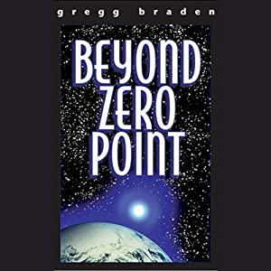 Beyond Zero Point | [Gregg Braden]