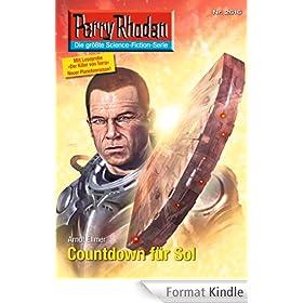 "Perry Rhodan 2616: Countdown f�r Sol (Heftroman): Perry Rhodan-Zyklus ""Neuroversum"" (Perry Rhodan-Erstauflage) (German Edition)"