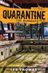 Quarantine:The Burnouts