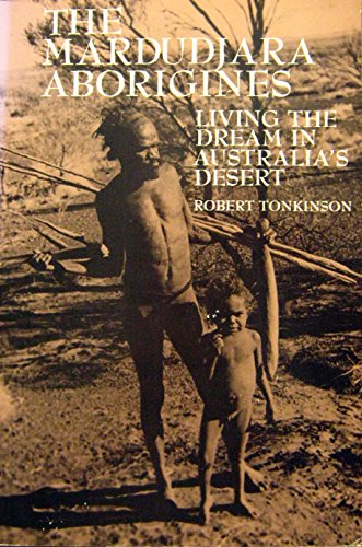 The Murdudjara Aborigines: Living the Dream in Australia's Desert (Case studies in cultural anthropology)