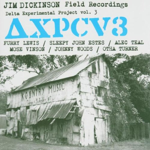 delta-experimental-projects-collection-vol3-jim-dickinson-field-recordings