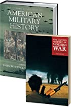 Consisting of The Oxford Companion to American Military History and The Oxford Illustrated History of Modern War 2-Volume Set