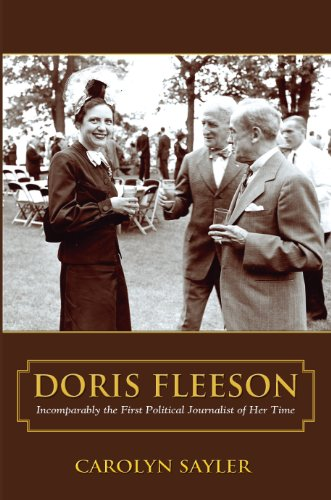 Doris Fleeson, Incomparably the First Political Journalist of Her Time