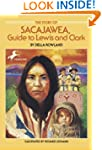 The Story of Sacajawea: Guide to Lewi...