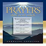 Prayers That Avail Much: Commemorative Edition, 3 Vols. in 1 | Germaine Copeland