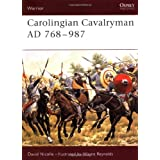 Carolingian Cavalryman AD 768-987 (Warrior)von &#34;David Nicolle&#34;