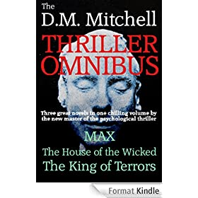 The First D. M. Mitchell Thriller Omnibus (psychological thrillers combining mystery, suspense and murder) (English Edition)