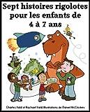 Sept histoires rigolotes pour les enfants de 4 à 7...