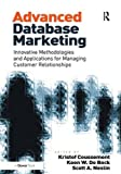 img - for Advanced Database Marketing: Innovative Methodologies and Applications for Managing Customer Relationships book / textbook / text book