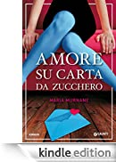 Amore su carta da zucchero (Waverly Vol. 1) [Edizione Kindle]