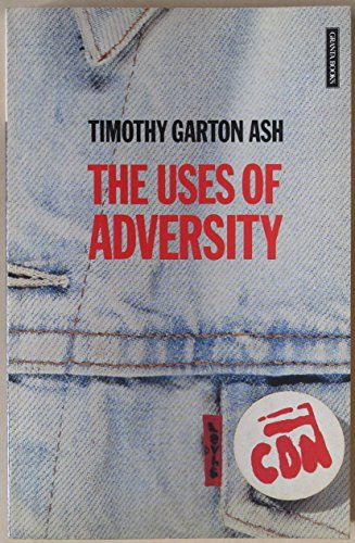 Uses of Adversity (Granta Paperbacks)