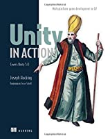Unity in Action: Multiplatform Game Development in C# with Unity 5 Front Cover