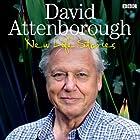 David Attenborough's New Life Stories Radio/TV von David Attenborough Gesprochen von:  uncredited