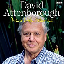 David Attenborough's New Life Stories  by David Attenborough