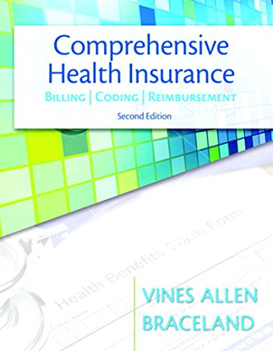 Comprehensive Health Insurance: Billing, Coding & Reimbursement (MyHealthProfessionsLab Series)