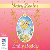 The Flower Fairies: Fairy Realm, Book 2 | Emily Rodda