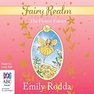 The Flower Fairies: Fairy Realm, Book 2 | [Emily Rodda]