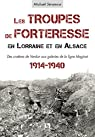 Les troupes de forteresse en Lorraine et en Alsace