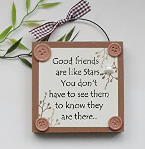 Friends are like Stars Wooden Plaque