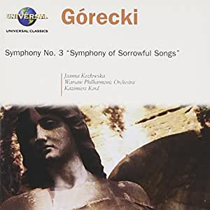 "Górecki: Symphony No. 3 ""Symphony of Sorrowful Songs"""