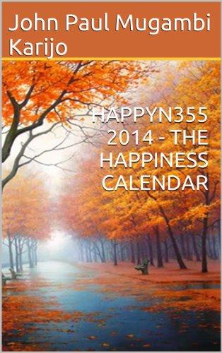 HAPPYN355 2014 - THE HAPPINESS CALENDAR