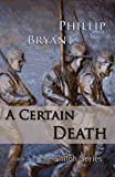 A Certain Death (Shiloh Series Book 2)
