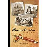 Dear Austin - A Letter To My Son ~ David M Perkins
