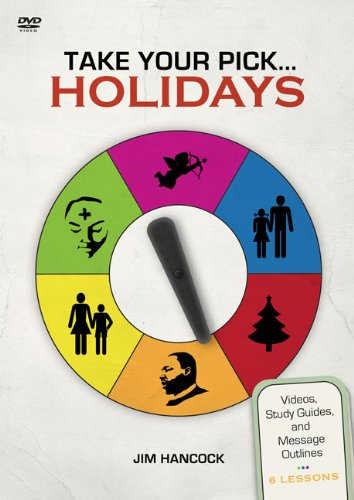 Cover art for  Take Your Pick: Holidays: Videos, Study Guides, and Message Outlines