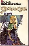Angelique in Love (0330201530) by Sergeanne Golon