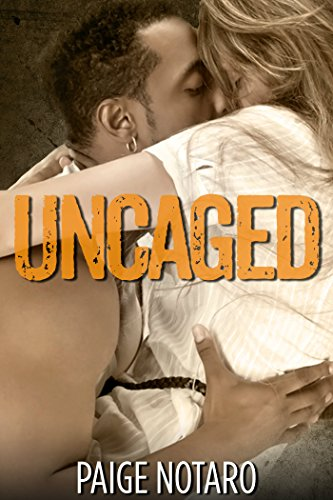 Uncaged, by Paige Notaro