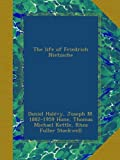 img - for The life of Friedrich Nietzsche book / textbook / text book