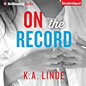 On the Record: The Record, Book 2 | [K. A. Linde]