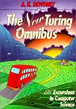 The New Turing Omnibus: 66 Excursions in Computer Science (New Turning Omnibus : 66 Excursions in Computer Science)