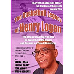 The Basketball Legacy of Henry Logan
