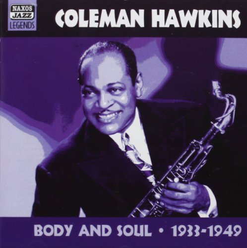 Coleman Hawkins - Body & Soul: Original Recordings 1933-1949 - Zortam Music