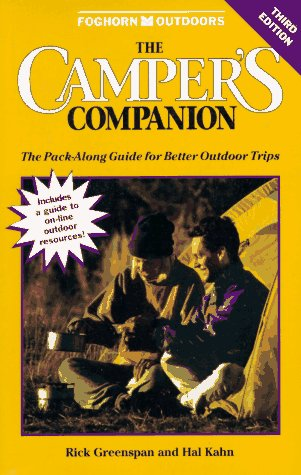 The Camper's Companion: The Pack-along Guide for Better Outdoor Trips, Rick Greenspan & Hal Kahn