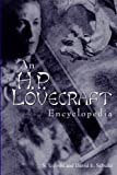 Cover of An H.P. Lovecraft Encyclopedia by David E. Schultz S. T. Joshi 097487891X
