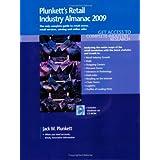 Plunkett's Retail Industry Almanac 2009: Retail Industry Market Research, Statistics, Trends &Leading; Companies