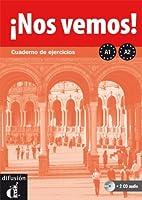 !!Nos Vemos!: Cuaderno De Ejercicios + 2cds (A1 + A2)