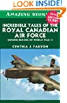 Incredible Tales of the Royal Canadia...