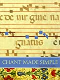 Chant Made Simple (155725253X) by Robert M. Fowells