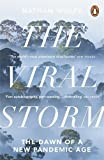 img - for The Viral Storm: The Dawn of a New Pandemic Age by Nathan D. Wolfe (23-Nov-2012) Paperback book / textbook / text book