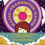 マジック・トランジスター・ラジオ~ブライアン・ウィルソン&ビーチボーイズ・レコーディングス