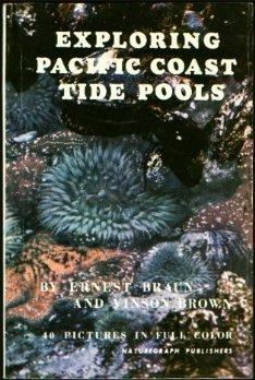 Exploring Pacific Coast Tide Pools (Naturegraph Ocean Guide Books, V. 4)