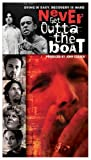 Never Get Outta the Boat [VHS]
