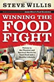 Cover of Winning the Food Fight by Steve Willis 0830761225