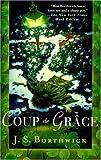 Coup de Grace (Sarah Deane Mysteries) (0312300042) by Borthwick, J. S.