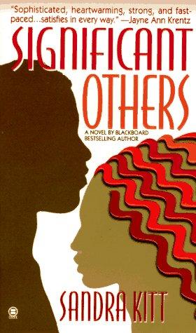 Significant Others, Sandra Kitt